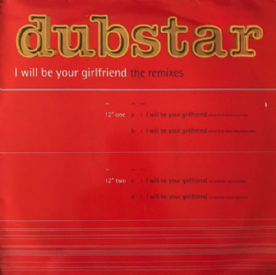 "Dubstar - I Will Be Your Girlfriend (The Remixes) (12"") (Promo) (VG-/G+)"